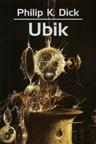 Philip K. Dick - Ubik
